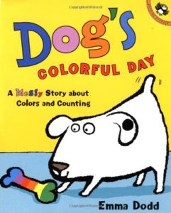 Public Education Educator Resources Dog's Colorful Day Emma Dodd Book